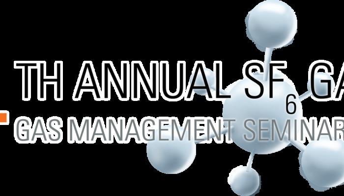 4th Annual SF6 Gas Management Seminar
